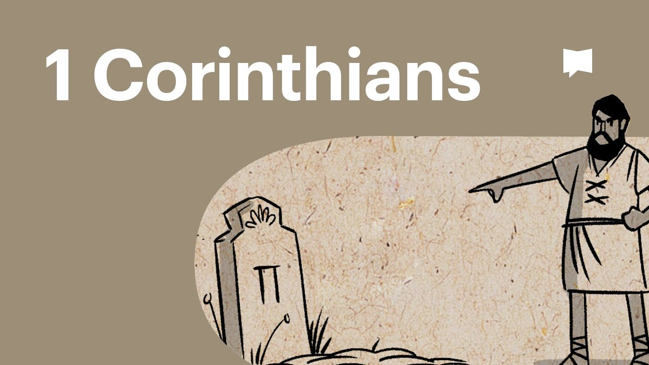 YouTube: Overview: 1 Corinthians